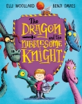 9781447254805The Dragon and the Nibblesome Knight