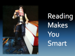 Reading Makes You Smart