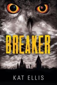 Breaker by Kat Ellis