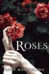 Roses Rose Mannering
