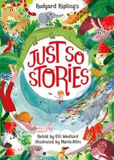 9781509814749rudyard kipling-s just so stories retold by elli woollard_jpg_285_400